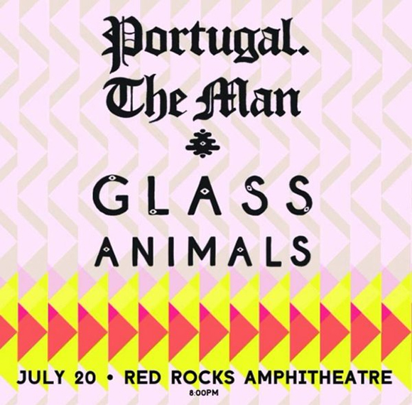 Portugal The Man & Glass Animals at Red Rocks Amphitheater