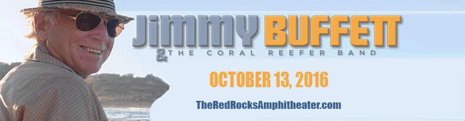 Jimmy Buffett & The Coral Reefer Band at Red Rocks Amphitheater