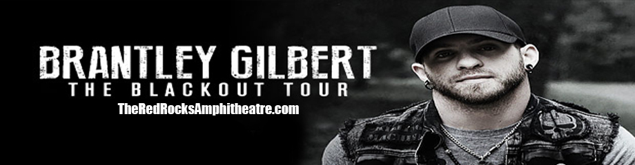 Brantley Gilbert, Justin Moore & Colt Ford at Red Rocks Amphitheater