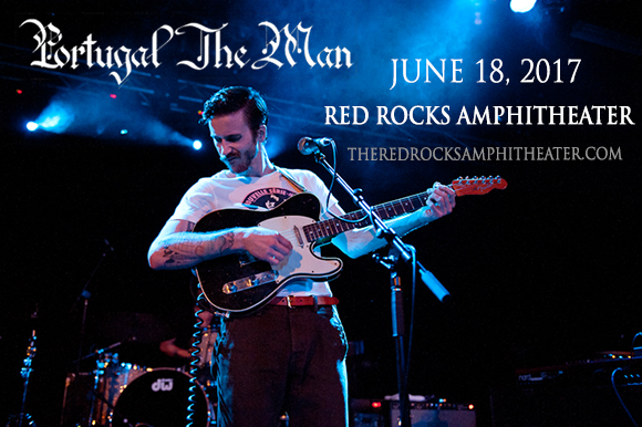 Portugal The Man & Local Natives at Red Rocks Amphitheater