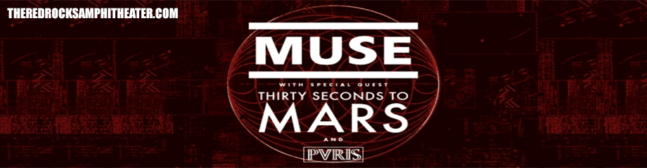 Muse & 30 Seconds To Mars at Red Rocks Amphitheater