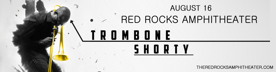 Trombone Shorty & Orleans Avenue at Red Rocks Amphitheater