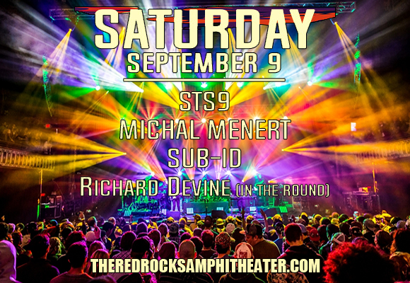 STS9 - Sound Tribe Sector 9, Michal Menert & Sub-ID at Red Rocks Amphitheater