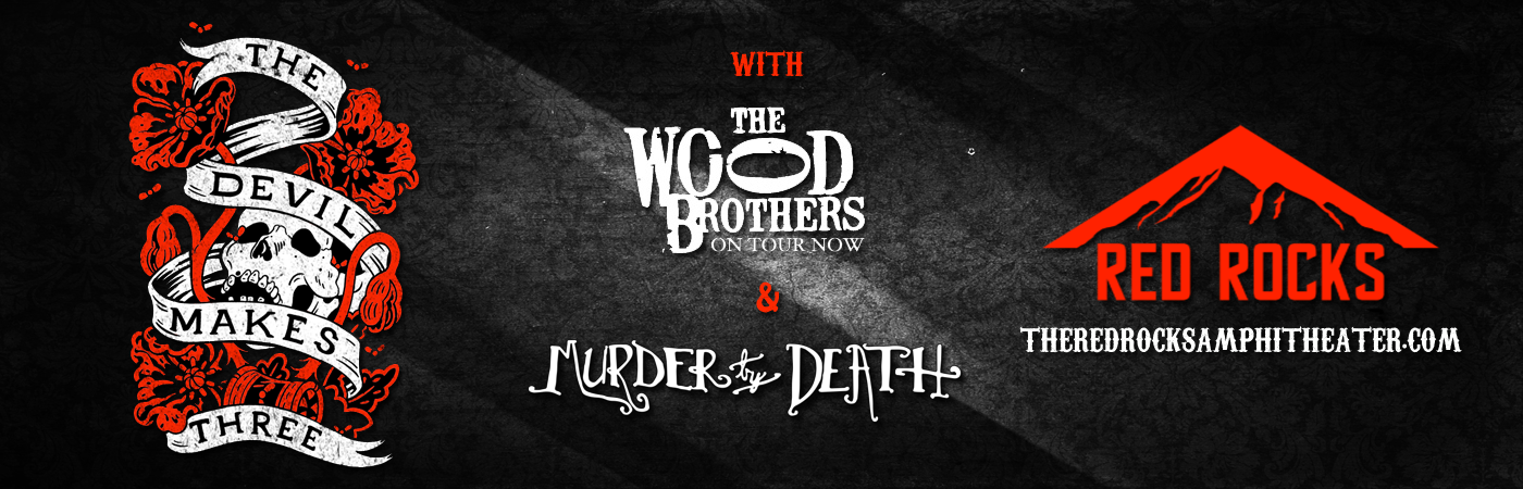 The Devil Makes Three, The Wood Brothers & Murder By Death at Red Rocks Amphitheater