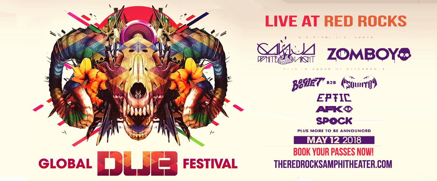 Global Dub Festival: Ganja White Night & Zomboy at Red Rocks Amphitheater