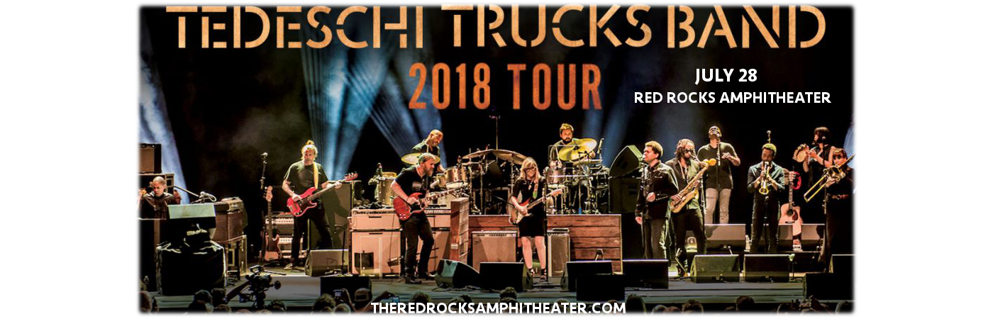 Tedeschi Trucks Band, Drive By Truckers & The Marcus King Band at Red Rocks Amphitheater
