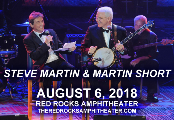 Steve Martin & Martin Short at Red Rocks Amphitheater