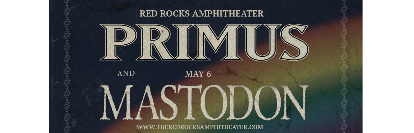 Primus & Mastodon at Red Rocks Amphitheater