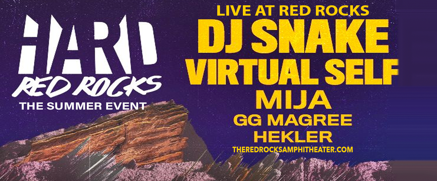 Hard Red Rocks: DJ Snake, Virtual Self, Mija, GG Magree & Hekler at Red Rocks Amphitheater