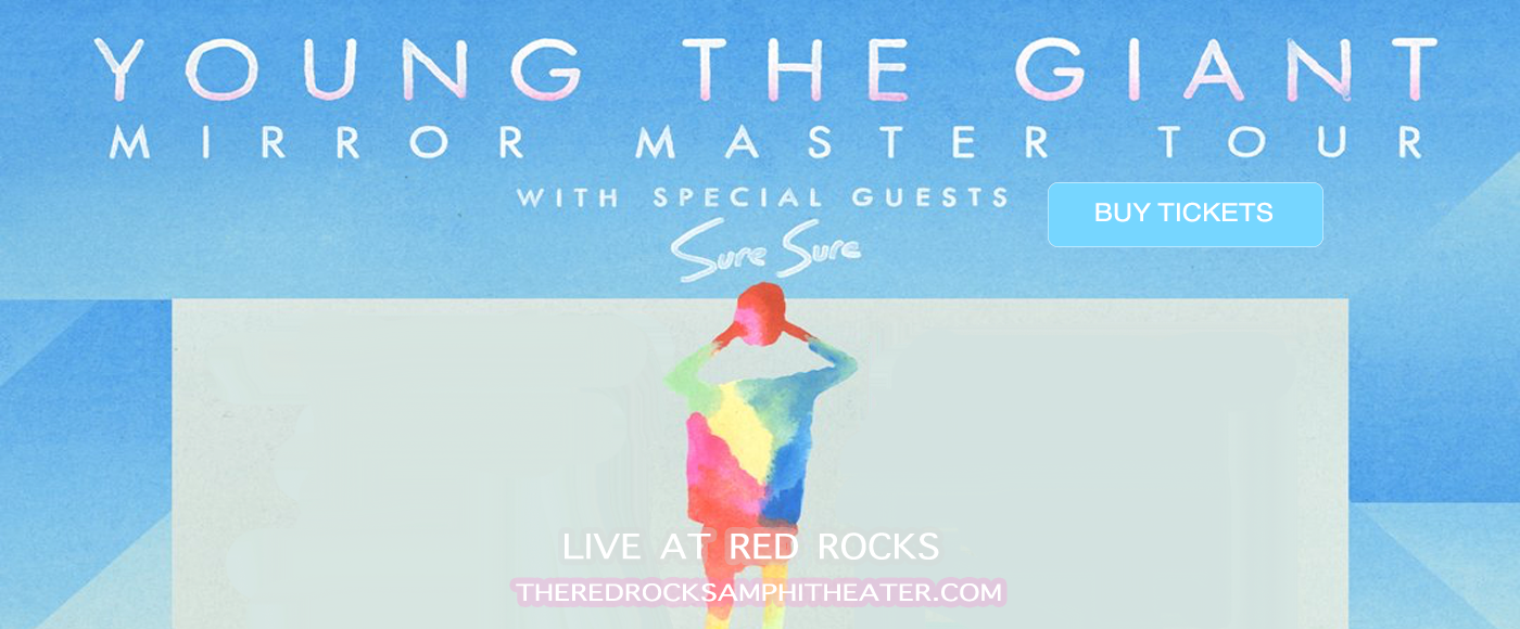 Young The Giant & Fitz and The Tantrums at Red Rocks Amphitheater