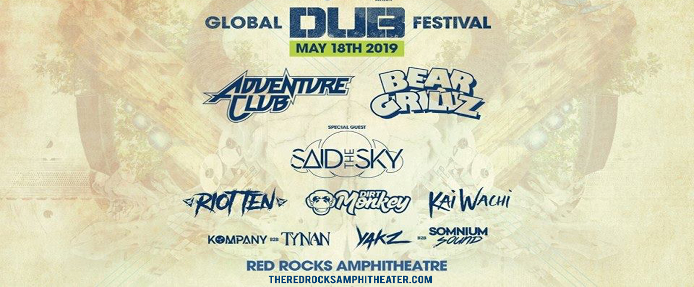 Global Dub Festival: Adventure Club & Bear Grillz at Red Rocks Amphitheater