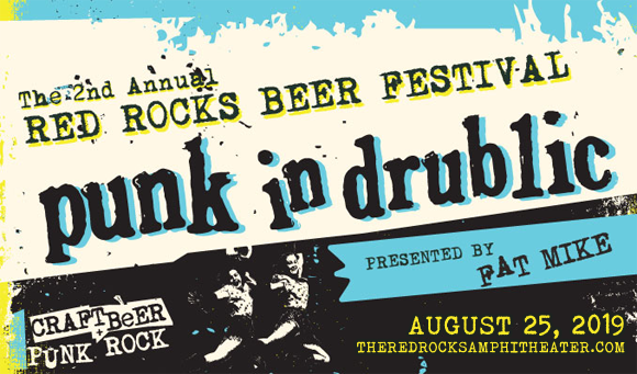 Red Rocks Beer Festival - Punk in Drublic at Red Rocks Amphitheater