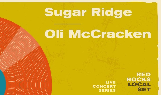 Local Set: Sugar Ridge & Oli McCraken at Red Rocks Amphitheater