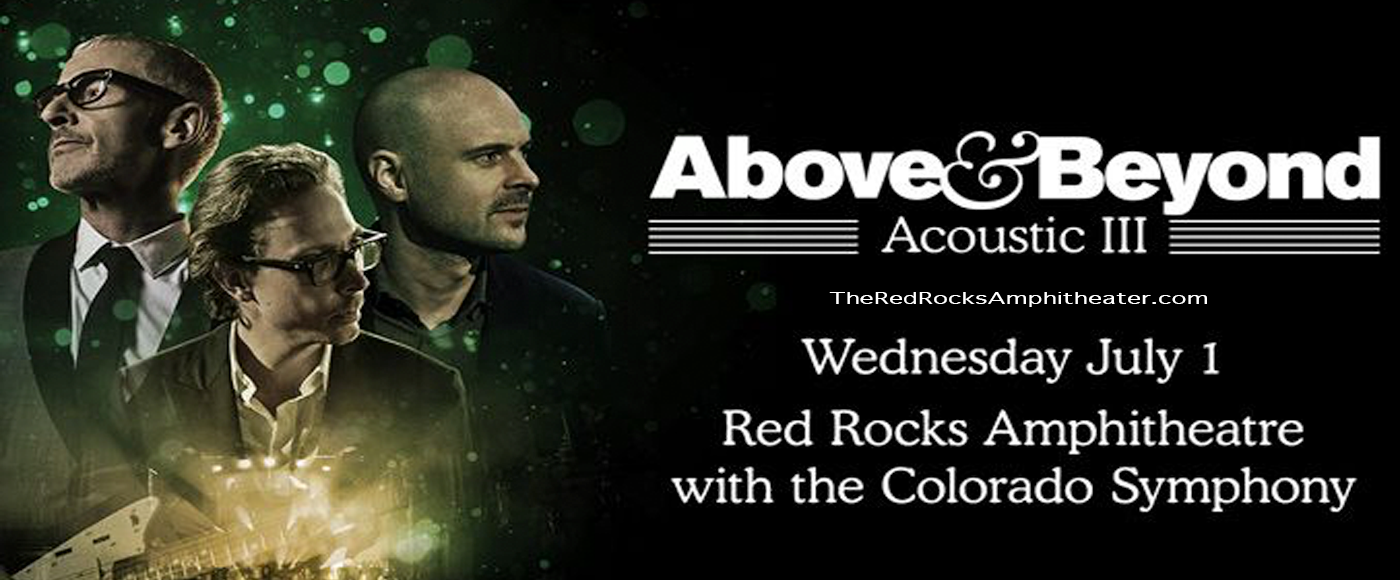 Above and Beyond & Colorado Symphony at Red Rocks Amphitheater