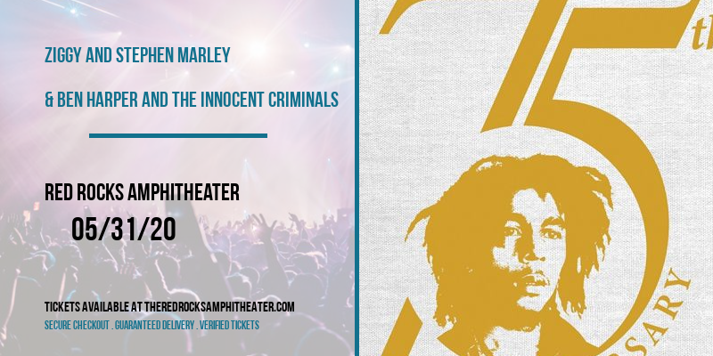 Ziggy and Stephen Marley & Ben Harper and The Innocent Criminals [POSTPONED] at Red Rocks Amphitheater