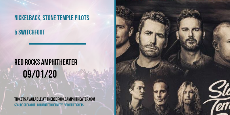 Nickelback, Stone Temple Pilots & Switchfoot [CANCELLED] at Red Rocks Amphitheater