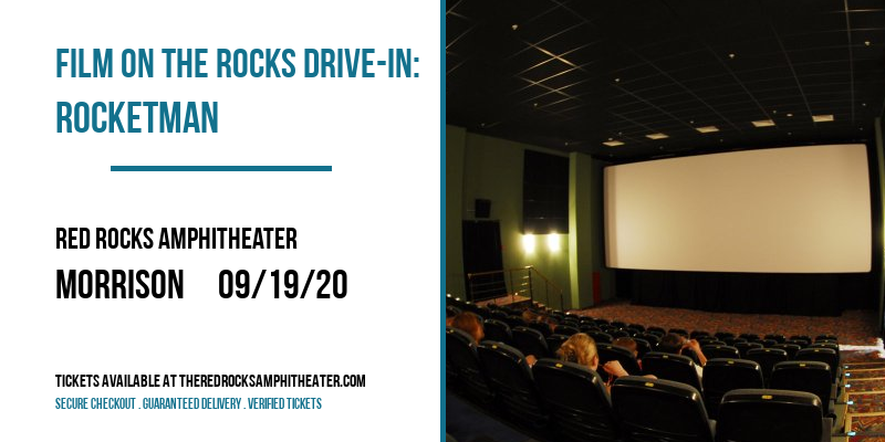 Film On The Rocks Drive-In: Rocketman at Red Rocks Amphitheater