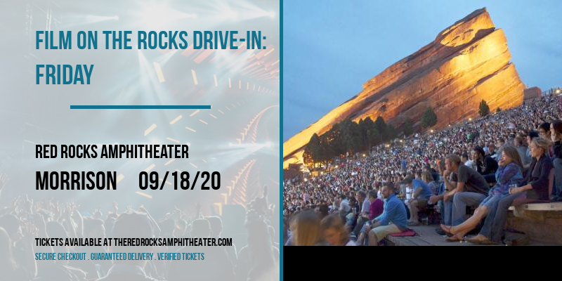 Film On The Rocks Drive-In: Friday at Red Rocks Amphitheater