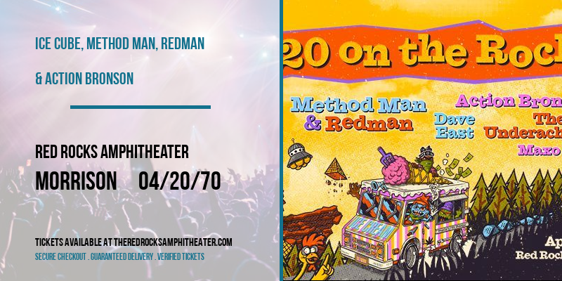 Ice Cube, Method Man, Redman & Action Bronson [POSTPONED] at Red Rocks Amphitheater