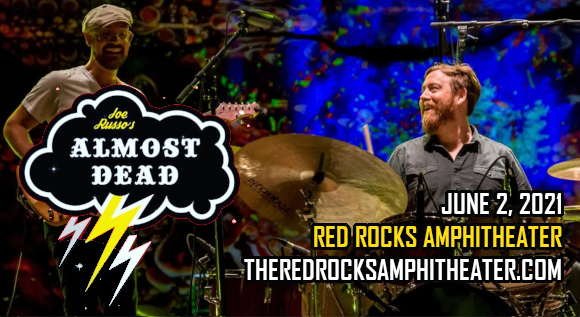 Joe Russo's Almost Dead [CANCELLED] at Red Rocks Amphitheater