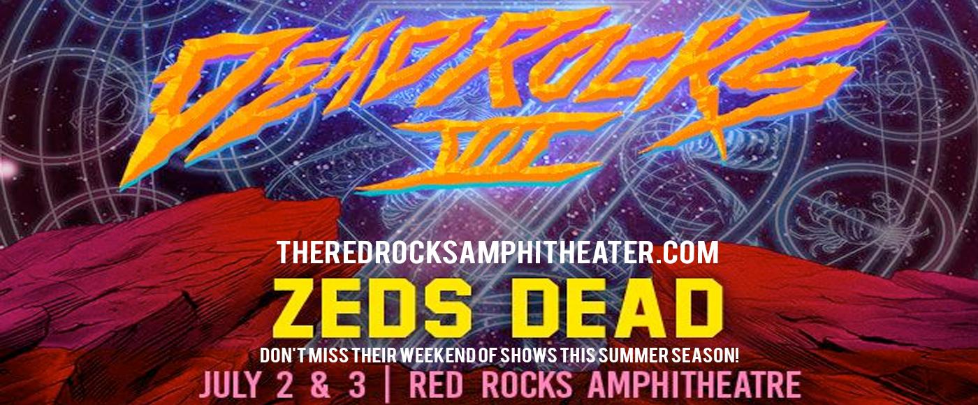 Zeds Dead - Thursday at Red Rocks Amphitheater