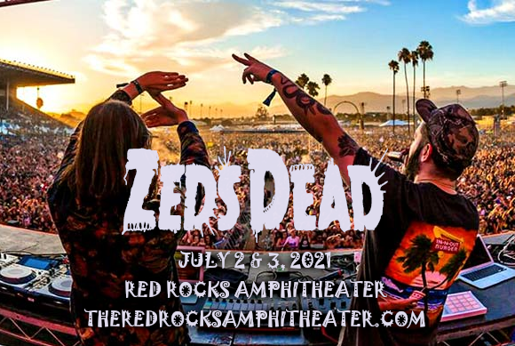 Zeds Dead - Friday at Red Rocks Amphitheater