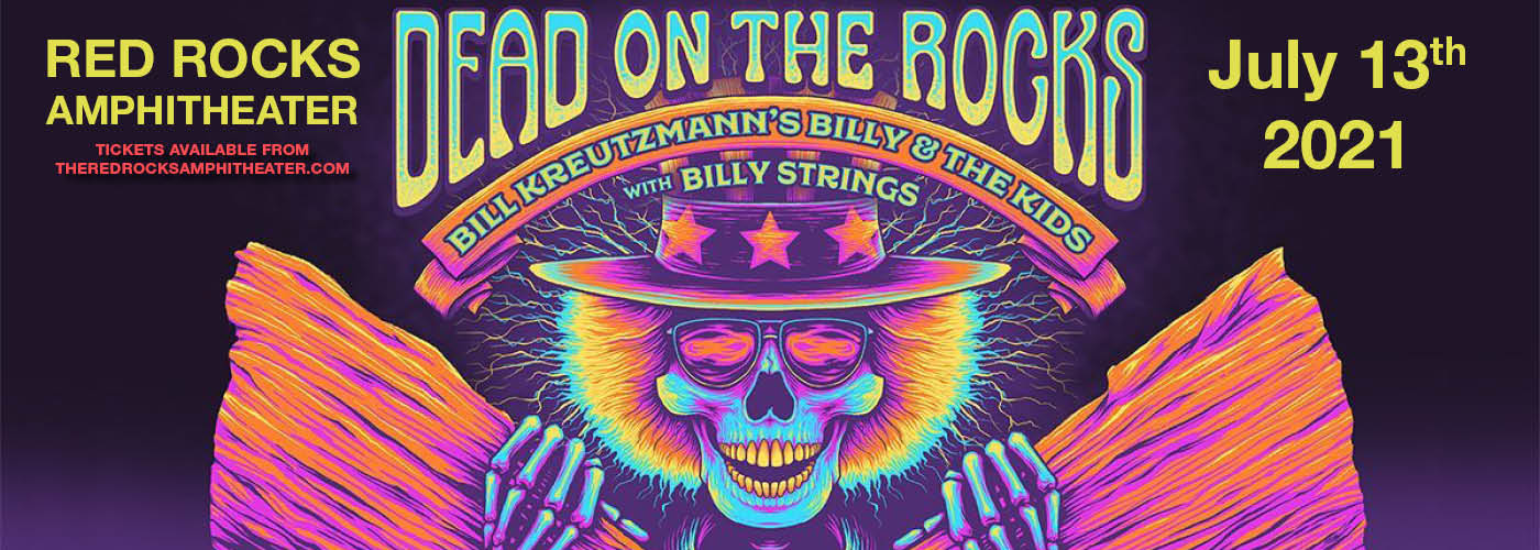 Billy and the Kids: Dead On The Rocks at Red Rocks Amphitheater
