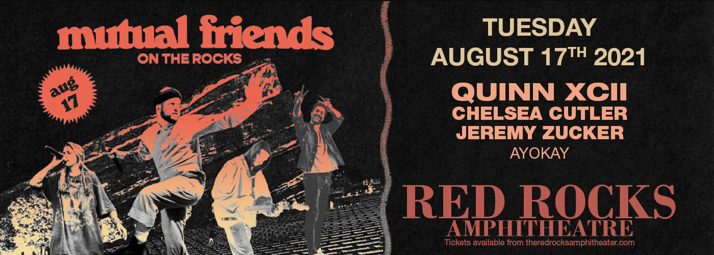 Quinn XCII, Chelsea Cutler, Jeremy Zucker & Ayokay at Red Rocks Amphitheater