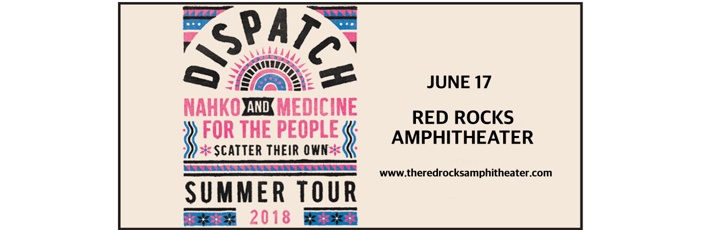 Dispatch, Nahko and Medicine For The People & Raye Zaragoza at Red Rocks Amphitheater