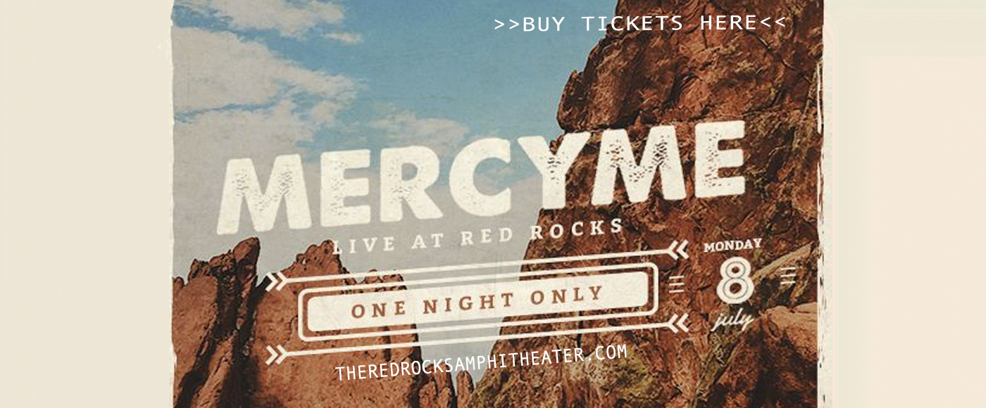 MercyMe at Red Rocks Amphitheater