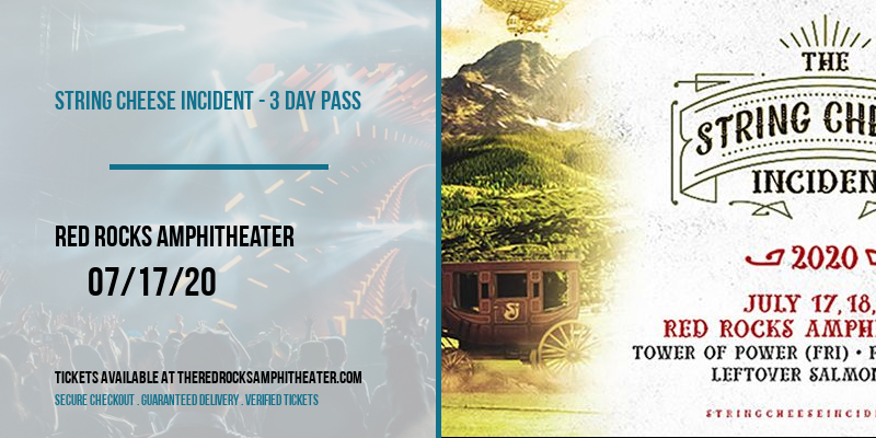 String Cheese Incident - 3 Day Pass [CANCELLED] at Red Rocks Amphitheater