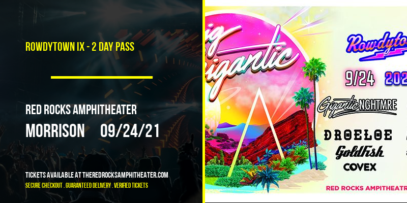 Rowdytown IX - 2 Day Pass at Red Rocks Amphitheater