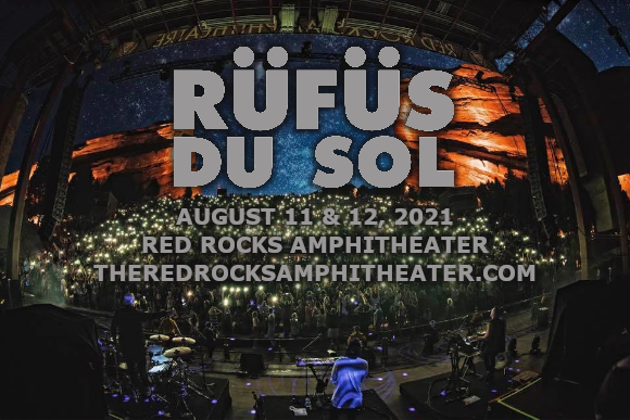 Rufus Du Sol - 2 Day Pass at Red Rocks Amphitheater