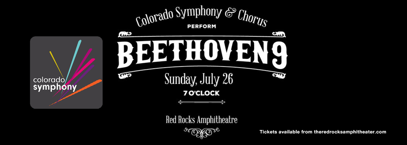 Colorado Symphony Orchestra & Chorus: Brett Mitchell - Beethoven 9 [CANCELLED] at Red Rocks Amphitheater