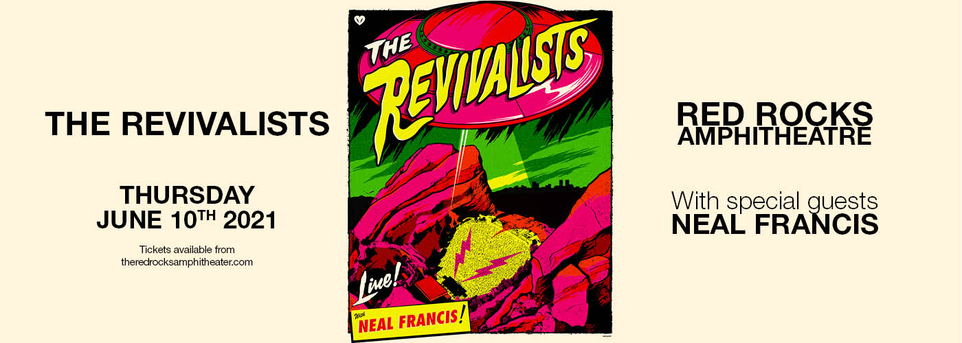 The Revivalists & Neal Francis at Red Rocks Amphitheater