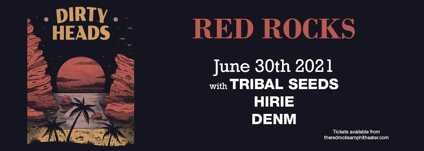 Dirty Heads at Red Rocks Amphitheater